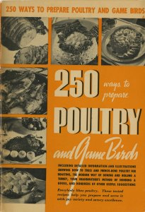 250 ways to prepare poultry and game birds, 1940