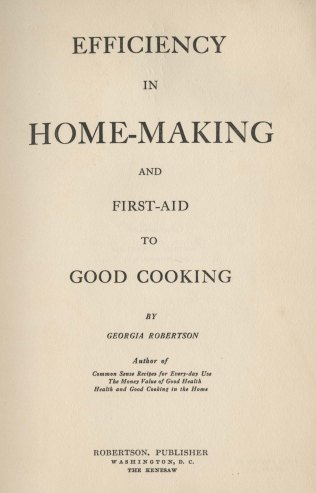 Efficiency in Home-Making and First-Aid to Good Cooking, c.1915