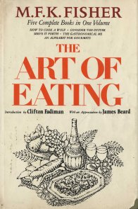 The Art of Eating: Five Complete Books in One Volume, front cover